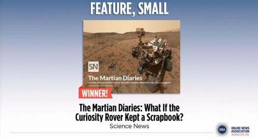 """The Online News Association awarded Science News Best Feature for """"Martian Diaries."""""""
