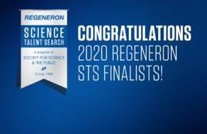 Congratulations 2020 Regeneron STS Finalists!