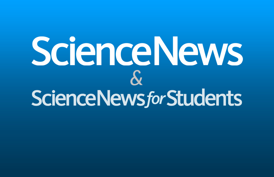Science News and Science News for Students