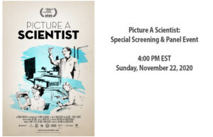 Picture A Scientist: Special Screening & Panel Event 4:00 PM EST Sunday, November 22, 2020