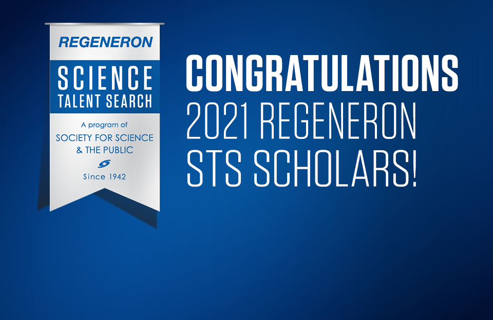 Congratulations to the 2020 Regeneron Science Talent Search scholars.