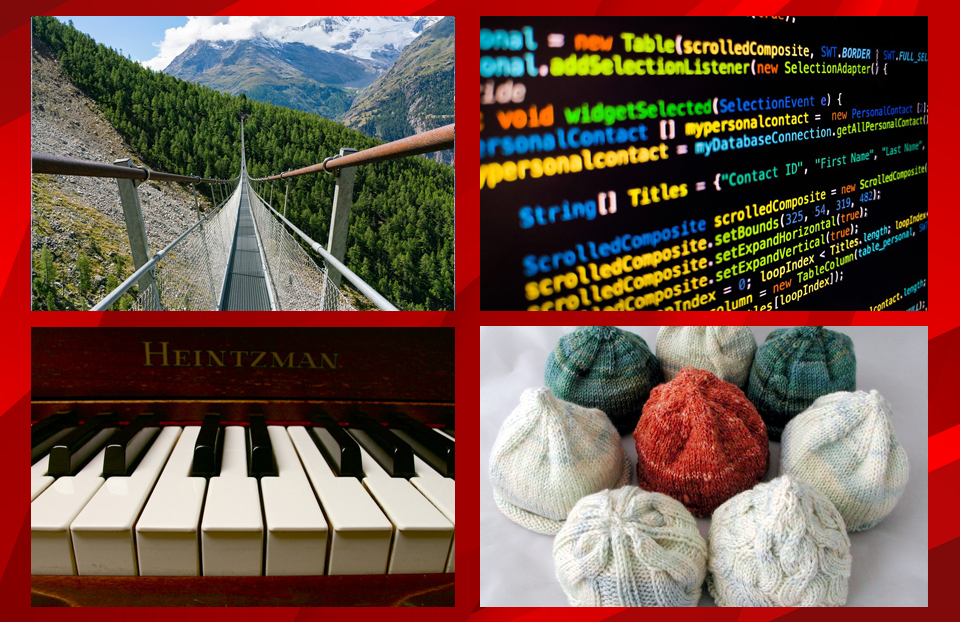 Top left photo shows a suspension bridge. Top right photo shows coding on a computer screen. Bottom left shows piano keys. Bottom right shows knitted baby hats.