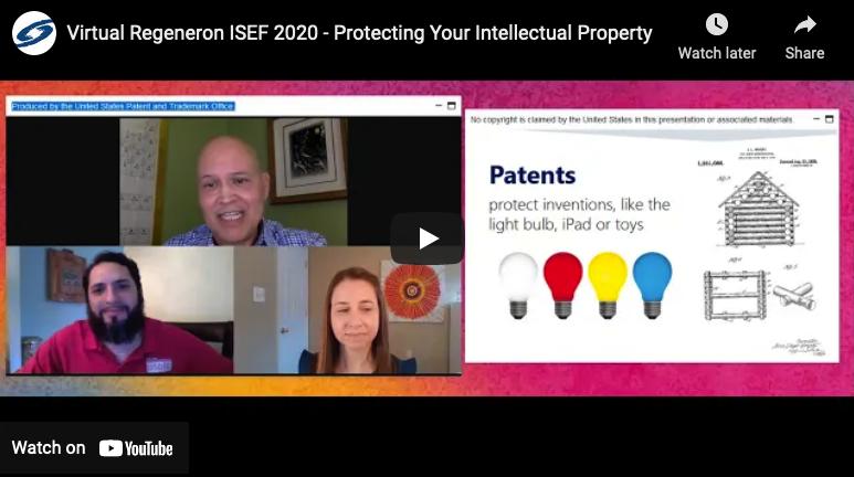 Virtual Regeneron ISEF 2020: Protecting Your Intellectual Property